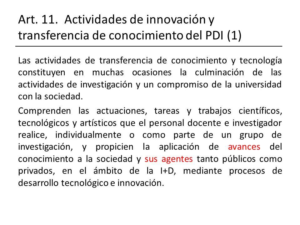 Art. 11. Actividades de innovación y transferencia de conocimiento del PDI (1)