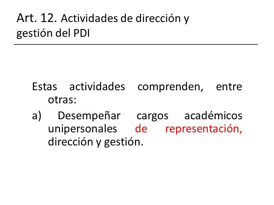 Art. 12. Actividades de dirección y gestión del PDI