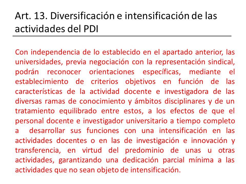 Art. 13. Diversificación e intensificación de las actividades del PDI