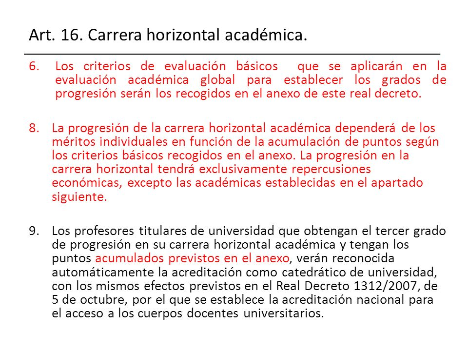 Art. 16. Carrera horizontal académica.
