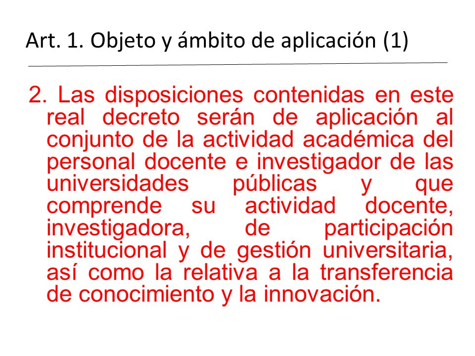 Art. 1. Objeto y ámbito de aplicación (1)