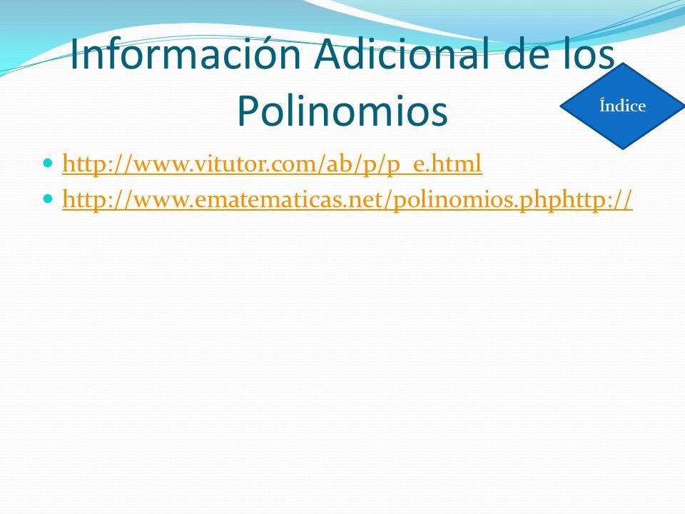 Información Adicional de los Polinomios