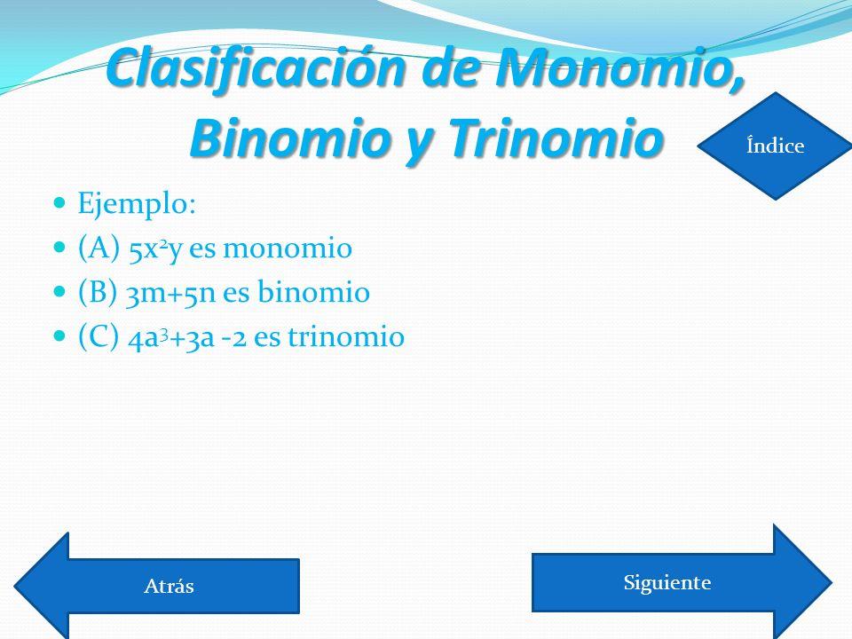 Clasificación de Monomio, Binomio y Trinomio