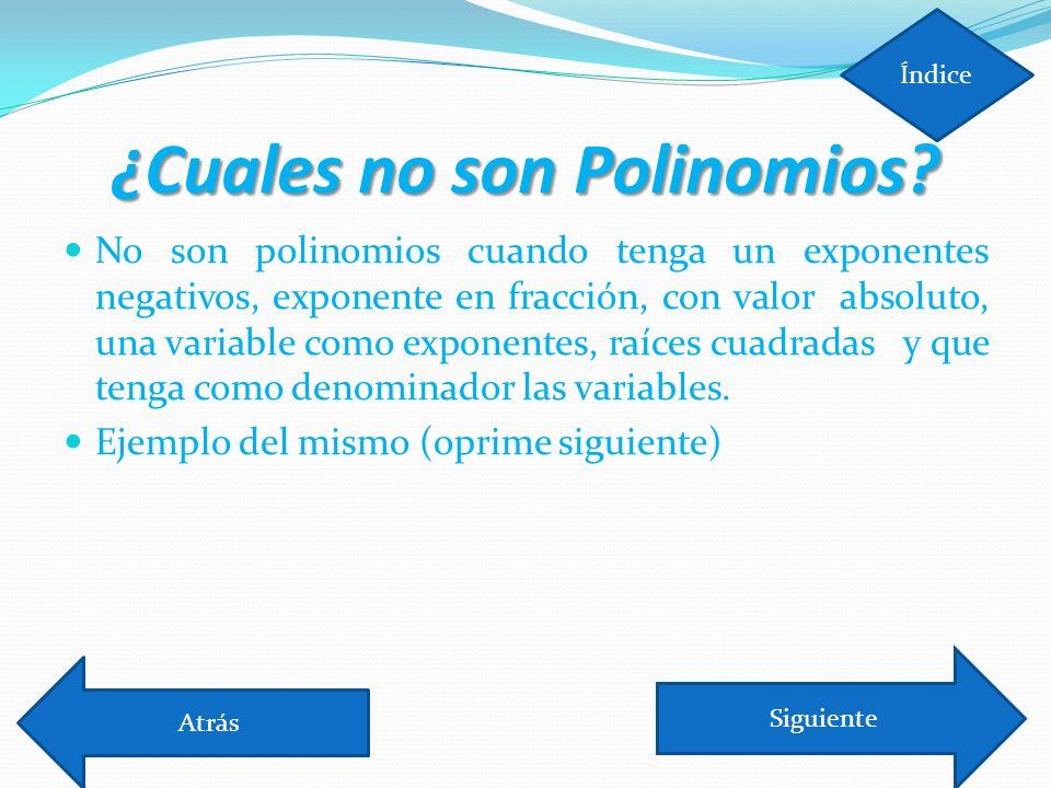 ¿Cuales no son Polinomios