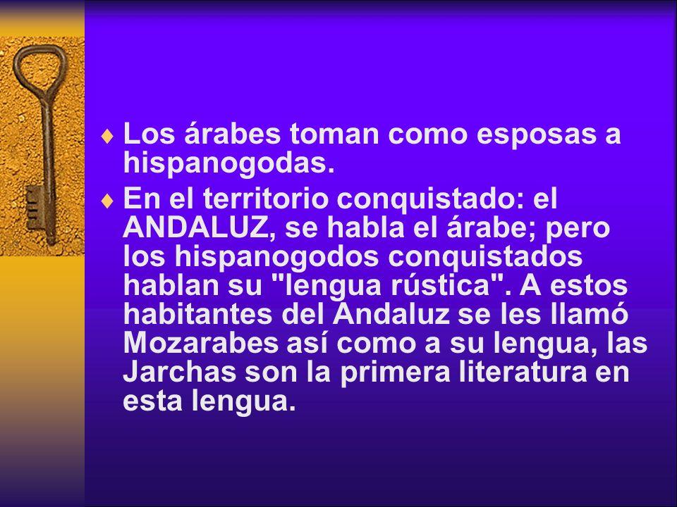 Los árabes toman como esposas a hispanogodas.
