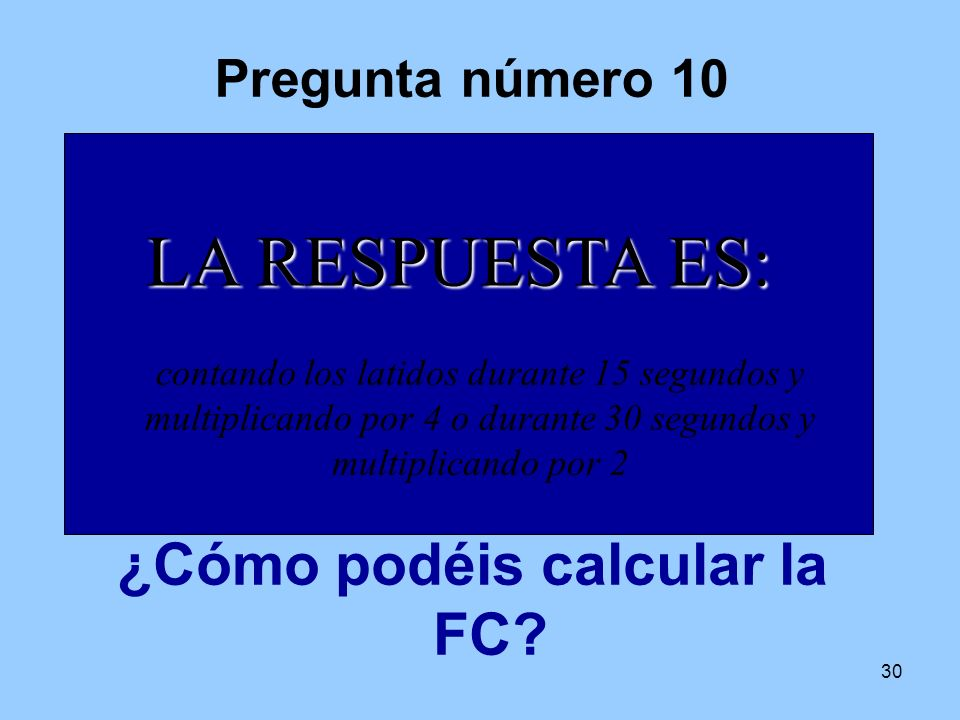 ¿Cómo podéis calcular la FC