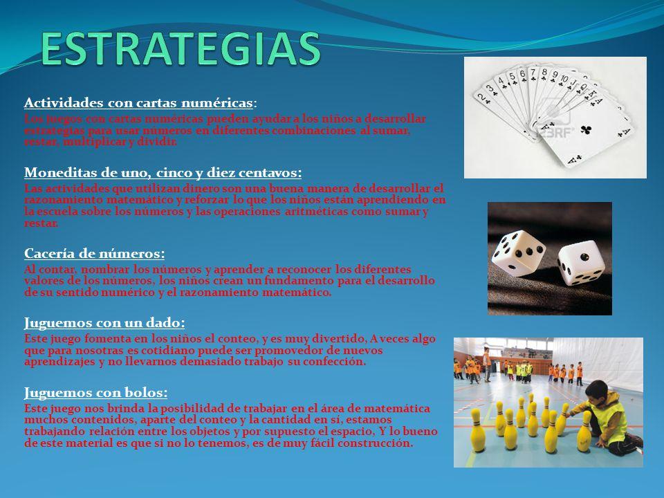 ESTRATEGIAS Actividades con cartas numéricas:
