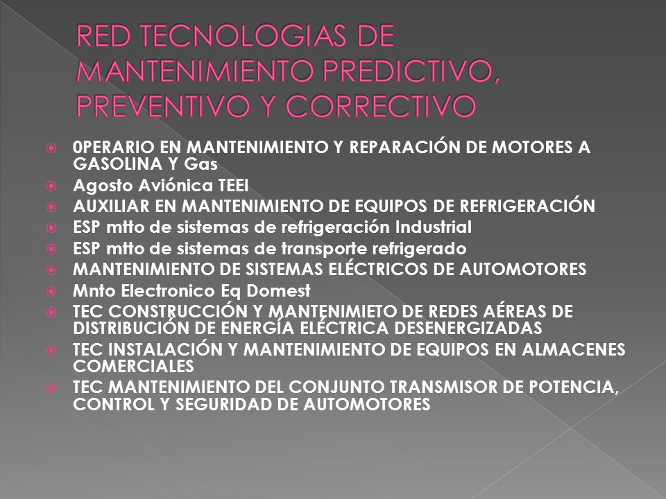 RED TECNOLOGIAS DE MANTENIMIENTO PREDICTIVO, PREVENTIVO Y CORRECTIVO
