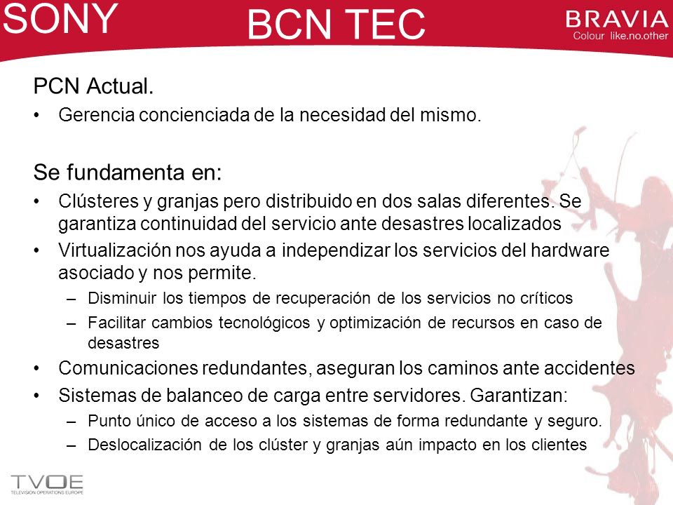 SONY BCN TEC PCN Actual. Se fundamenta en: