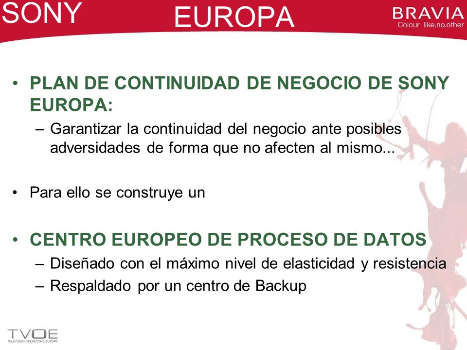 SONY EUROPA PLAN DE CONTINUIDAD DE NEGOCIO DE SONY EUROPA: