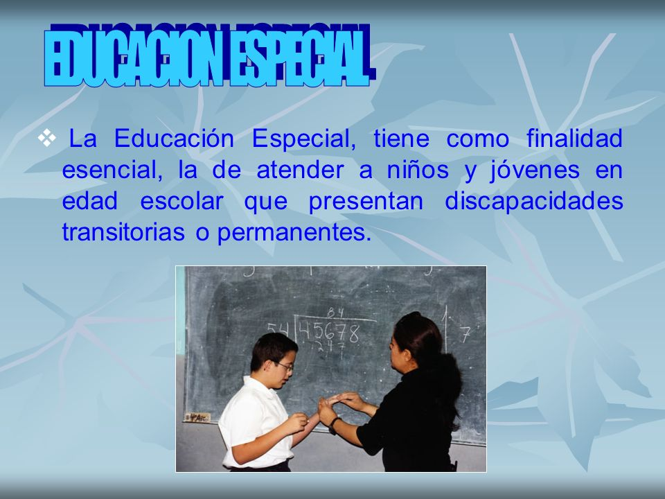 EDUCACION ESPECIAL