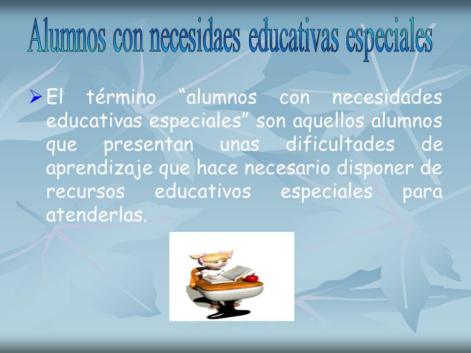 Alumnos con necesidaes educativas especiales