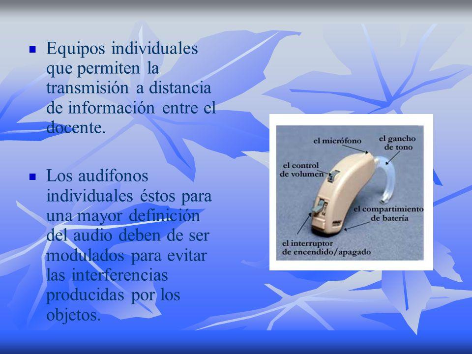 Equipos individuales que permiten la transmisión a distancia de información entre el docente.