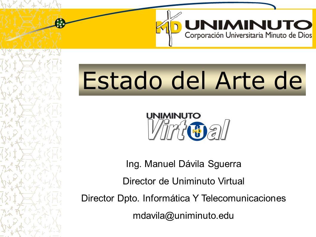 Estado del Arte de Virt al Ing. Manuel Dávila Sguerra