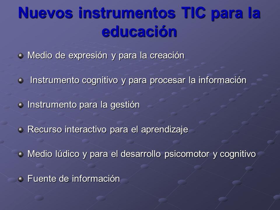 Nuevos instrumentos TIC para la educación