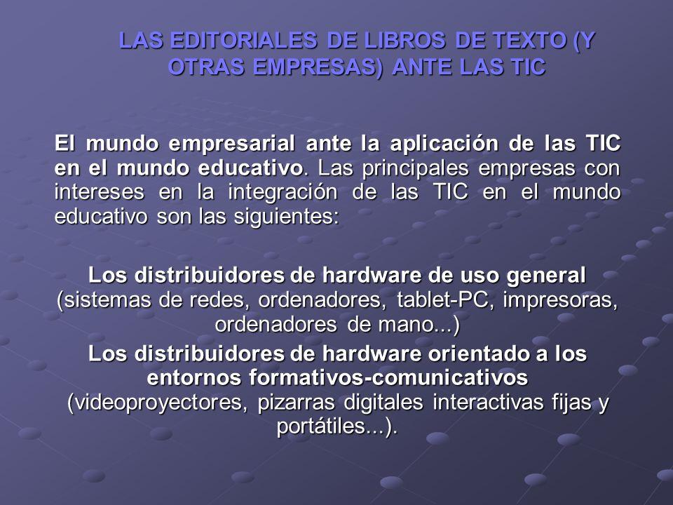 LAS EDITORIALES DE LIBROS DE TEXTO (Y OTRAS EMPRESAS) ANTE LAS TIC
