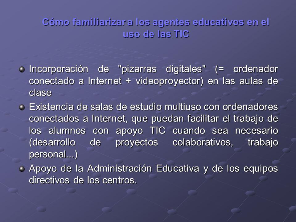 Cómo familiarizar a los agentes educativos en el uso de las TIC