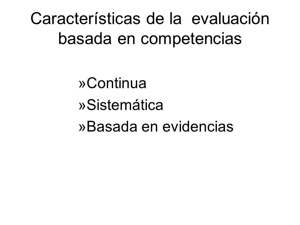 Características de la evaluación basada en competencias