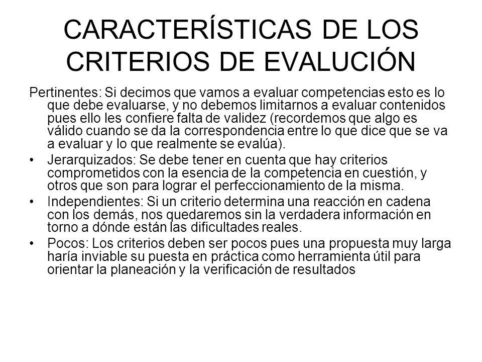 CARACTERÍSTICAS DE LOS CRITERIOS DE EVALUCIÓN