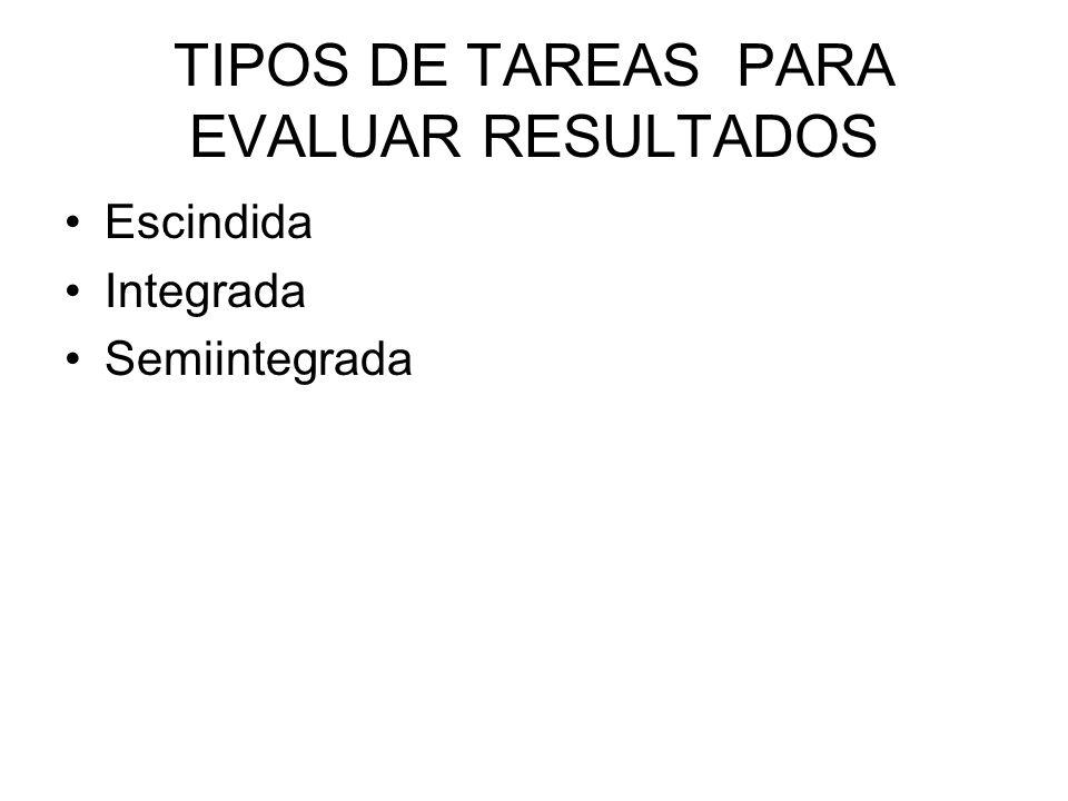 TIPOS DE TAREAS PARA EVALUAR RESULTADOS