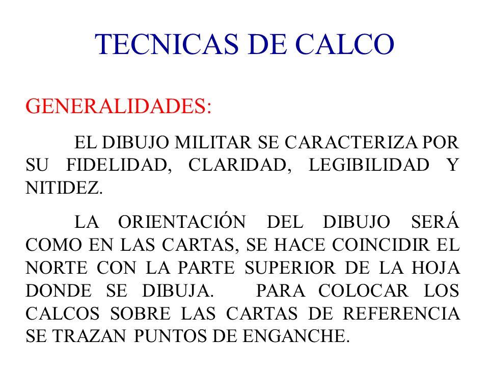 TECNICAS DE CALCO GENERALIDADES: