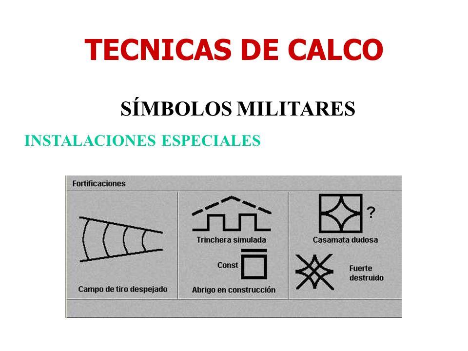 TECNICAS DE CALCO SÍMBOLOS MILITARES INSTALACIONES ESPECIALES