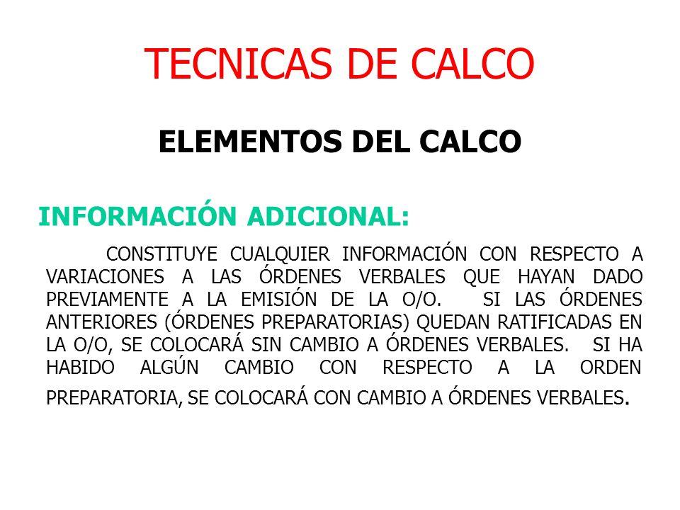 TECNICAS DE CALCO ELEMENTOS DEL CALCO INFORMACIÓN ADICIONAL: