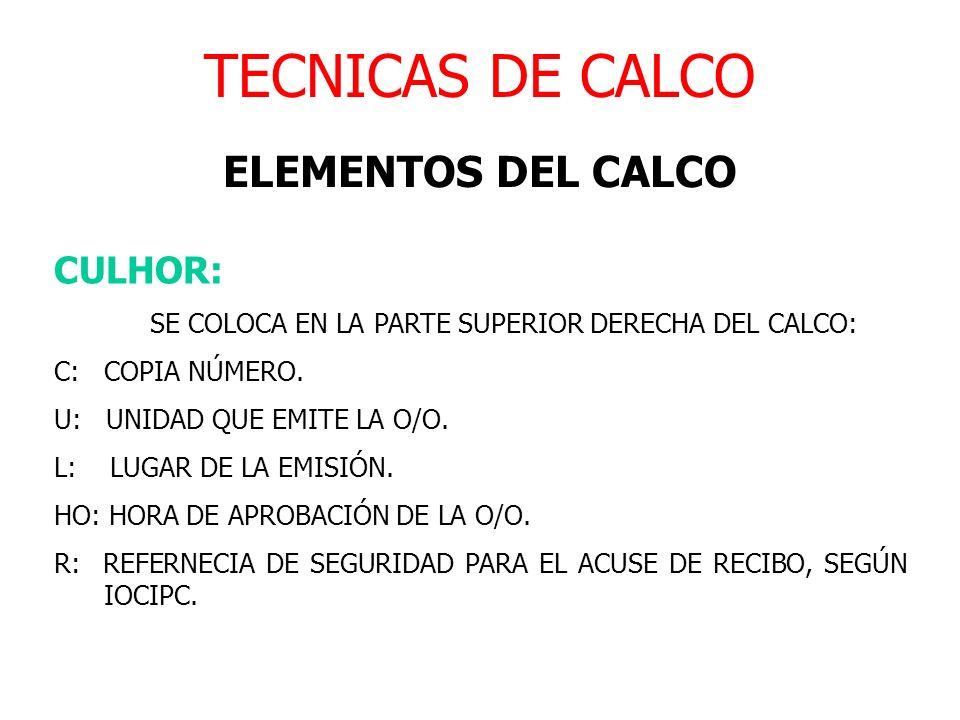 TECNICAS DE CALCO ELEMENTOS DEL CALCO CULHOR: C: COPIA NÚMERO.