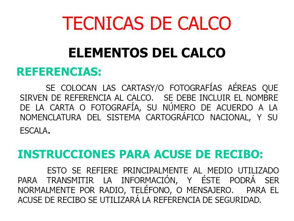 TECNICAS DE CALCO ELEMENTOS DEL CALCO REFERENCIAS: