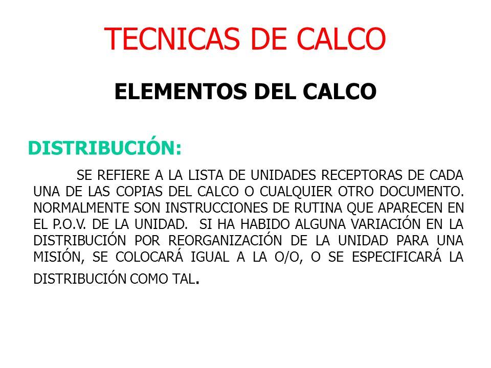 TECNICAS DE CALCO ELEMENTOS DEL CALCO DISTRIBUCIÓN: