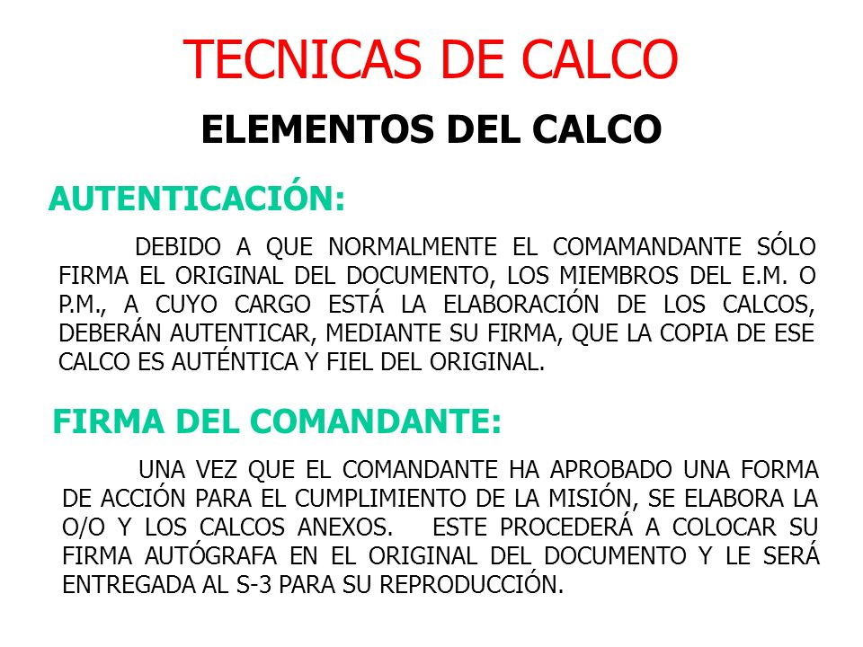 TECNICAS DE CALCO ELEMENTOS DEL CALCO AUTENTICACIÓN: