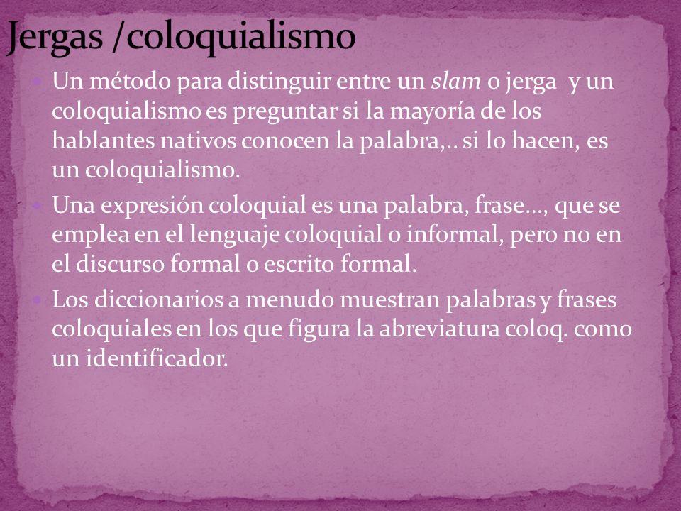 Jergas /coloquialismo