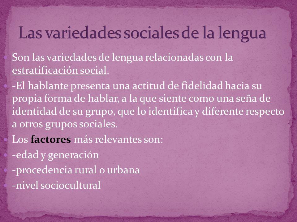 Las variedades sociales de la lengua