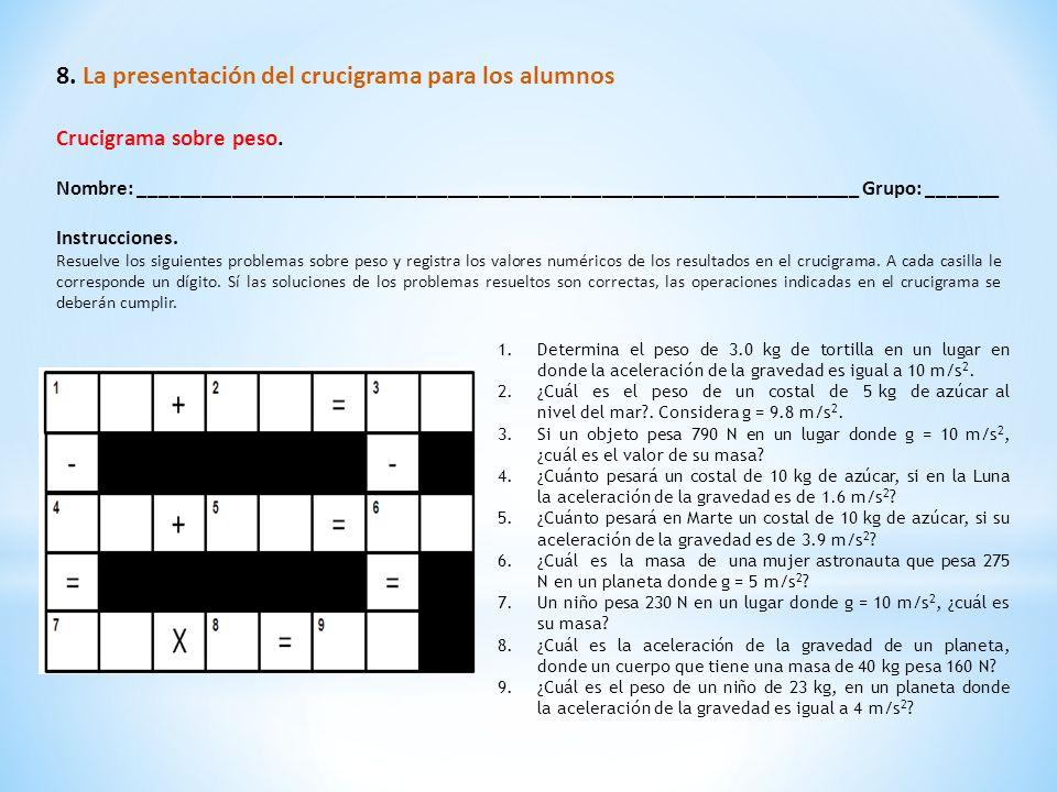 8. La presentación del crucigrama para los alumnos