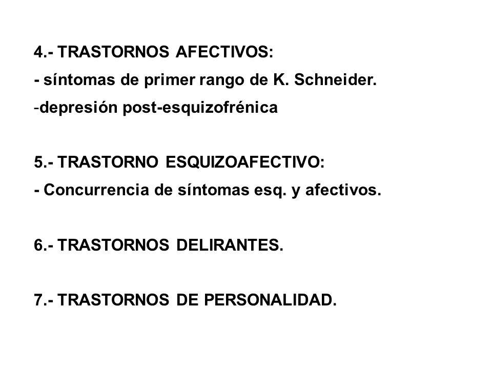 4.‑ TRASTORNOS AFECTIVOS: