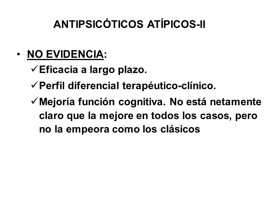 ANTIPSICÓTICOS ATÍPICOS-II