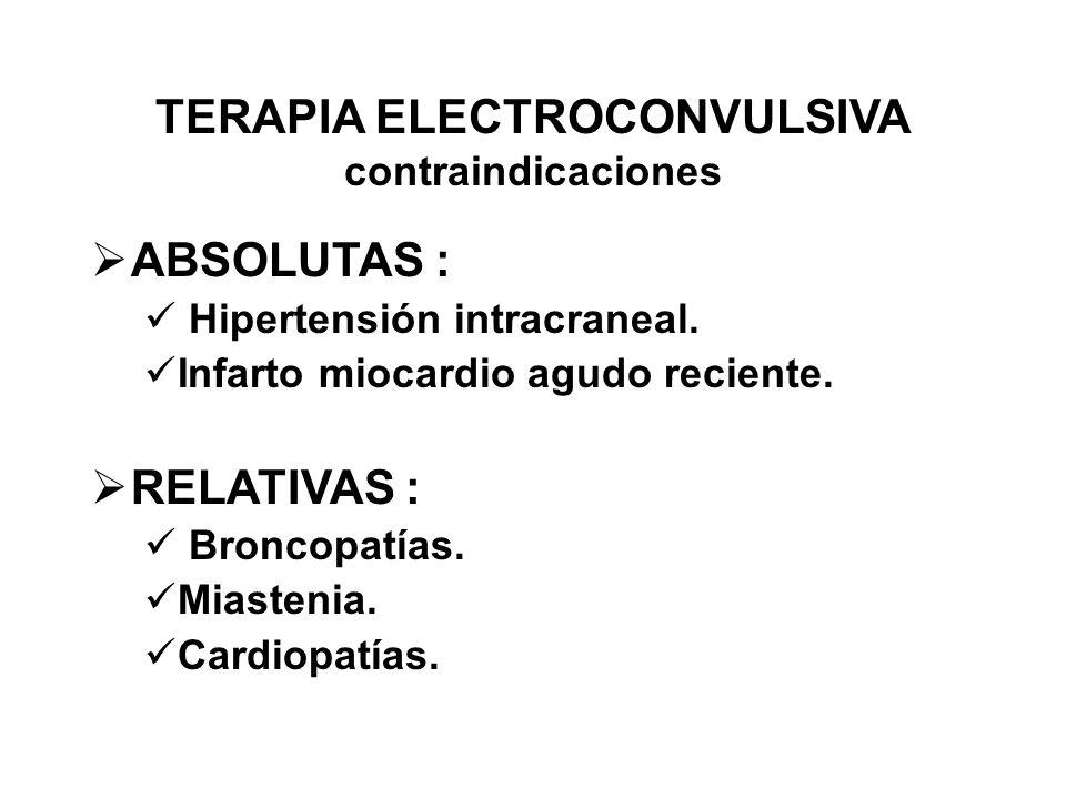 TERAPIA ELECTROCONVULSIVA contraindicaciones