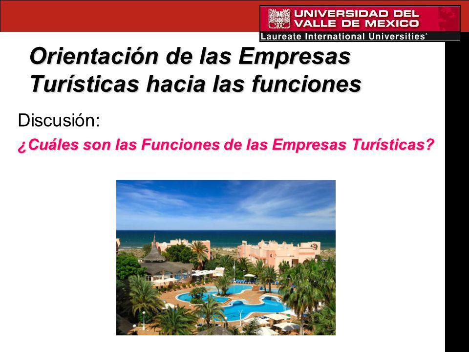 Orientación de las Empresas Turísticas hacia las funciones