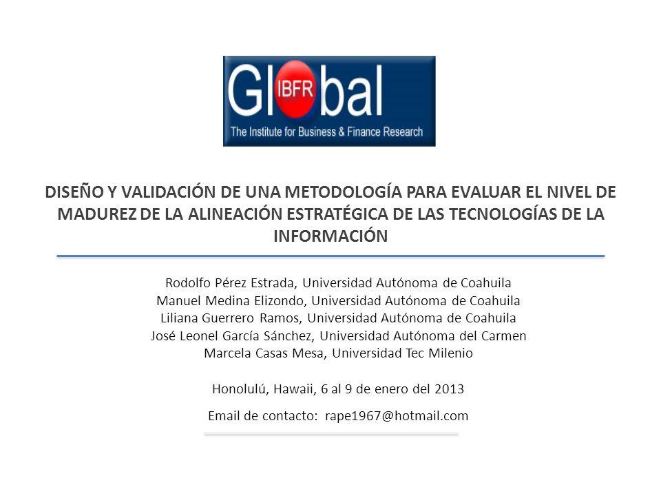 DISEÑO Y VALIDACIÓN DE UNA METODOLOGÍA PARA EVALUAR EL NIVEL DE MADUREZ DE LA ALINEACIÓN ESTRATÉGICA DE LAS TECNOLOGÍAS DE LA INFORMACIÓN