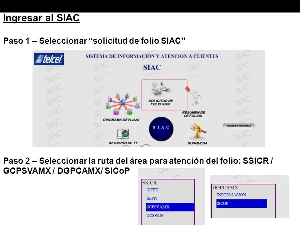 Ingresar al SIAC Paso 1 – Seleccionar solicitud de folio SIAC