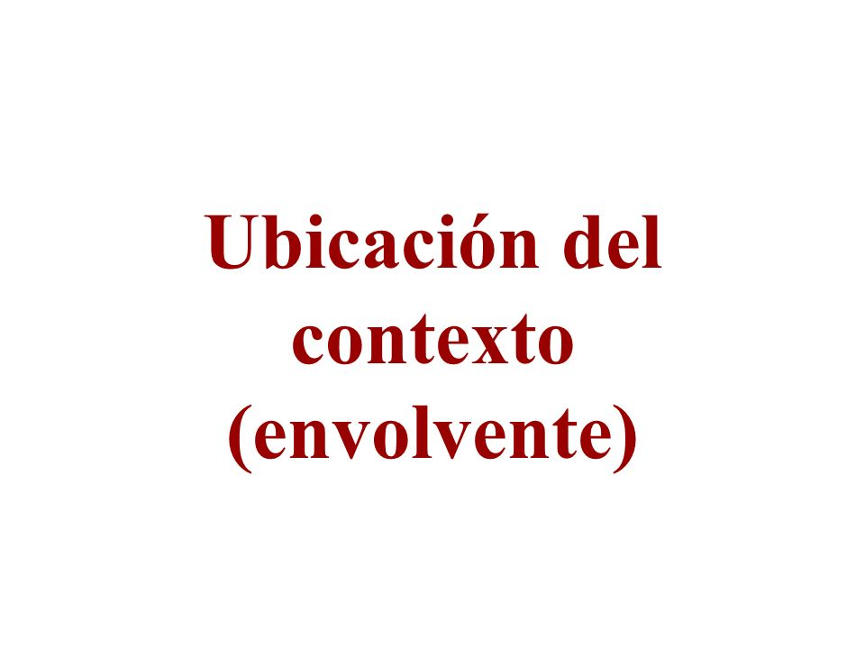 Ubicación del contexto (envolvente)