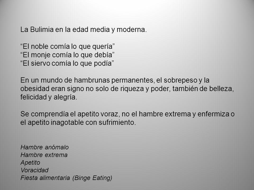 La Bulimia en la edad media y moderna. El noble comía lo que quería