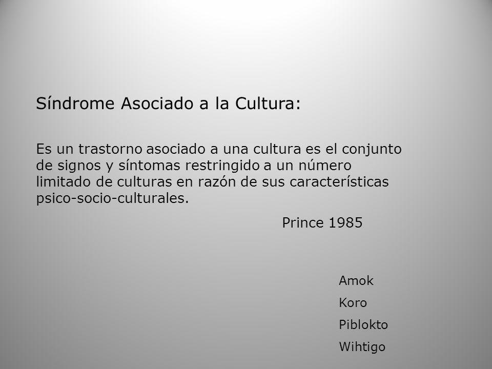Síndrome Asociado a la Cultura: