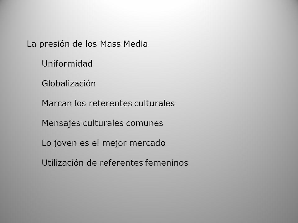 La presión de los Mass Media