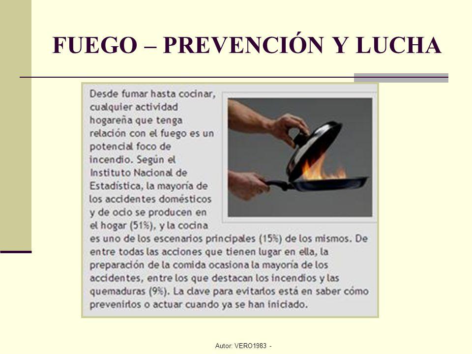 FUEGO – PREVENCIÓN Y LUCHA