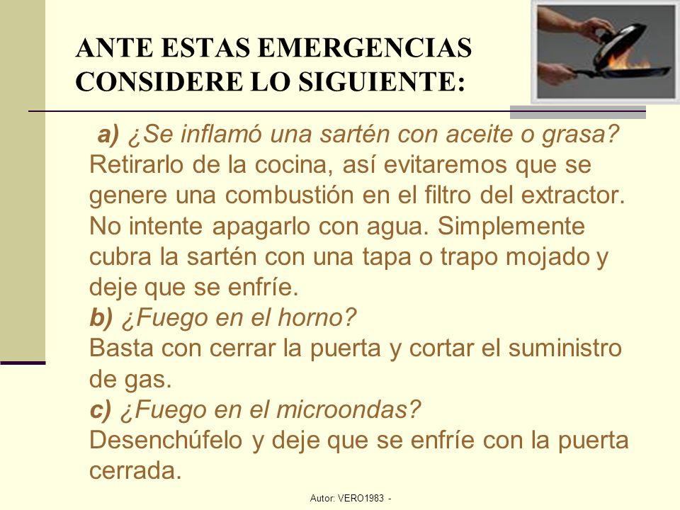 ANTE ESTAS EMERGENCIAS CONSIDERE LO SIGUIENTE: