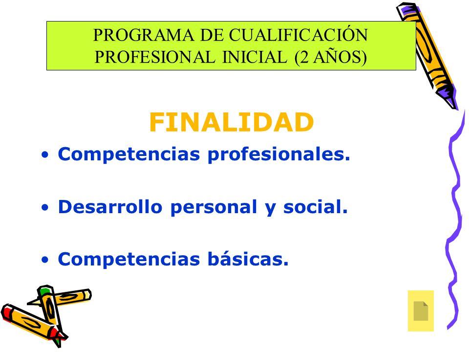 PROGRAMA DE CUALIFICACIÓN PROFESIONAL INICIAL (2 AÑOS)