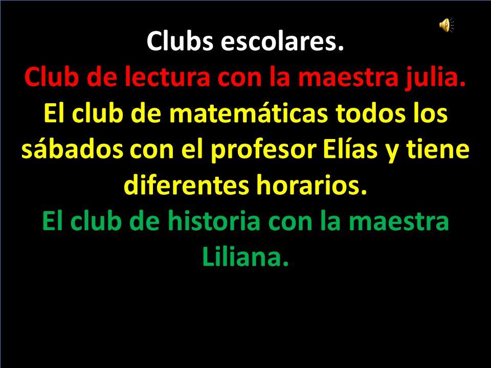 Clubs escolares. Club de lectura con la maestra julia