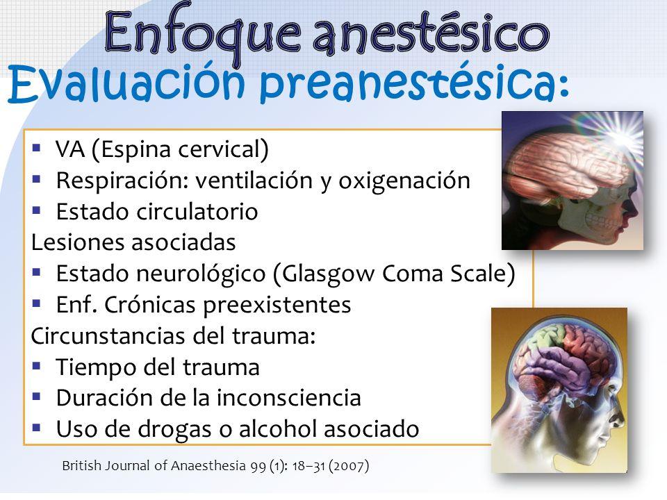 Enfoque anestésico Evaluación preanestésica: VA (Espina cervical)