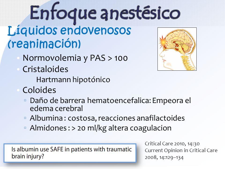 Enfoque anestésico Líquidos endovenosos (reanimación)